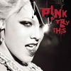Картинка на P!NK - Try this CD