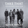 Картинка на Take That - Never forget - the ultimate collection