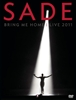 Картинка на Sade - Bring Me Home: Live 2011 [DVD+CD] [2012] (deluxe DVD package)
