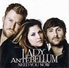 Картинка на Lady Antebellum - Need You Now