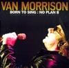 Картинка на Van Morrison - Born To Sing: No Plan B
