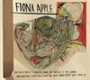 Картинка на Fiona Apple - The Idler Wheel Is Wiser Than The Driver Of The Srew And Whipping Cords Will Serve You More Than Ropes Will Ever Do