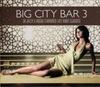 Картинка на Various Artists - Big City Bar 3 - [2 CD]