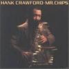 Картинка на Hank Crawford - Mr. Chips [Vinyl] LP
