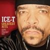 Картинка на Ice-T - Greatest Hits