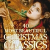 Картинка на 40 Most Beautiful Christmas Classics [2 CD]