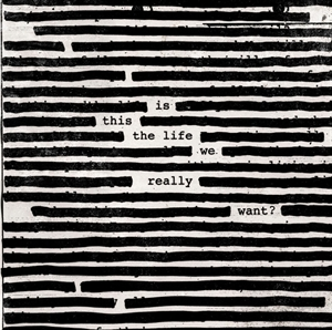 Картинка на Roger Waters - Is This the Life We Really Want?