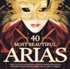 Картинка на Various Artists - 40 Most Beautiful Arias [2 CD]